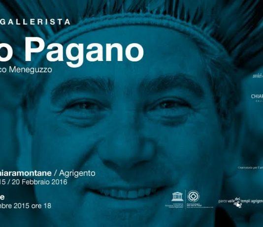 Vite da Gallerista: Ezio Pagano
