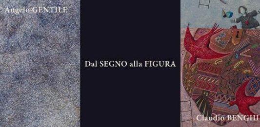 Angelo Gentile / Claudio Benghi – Dal Segno alla Figura