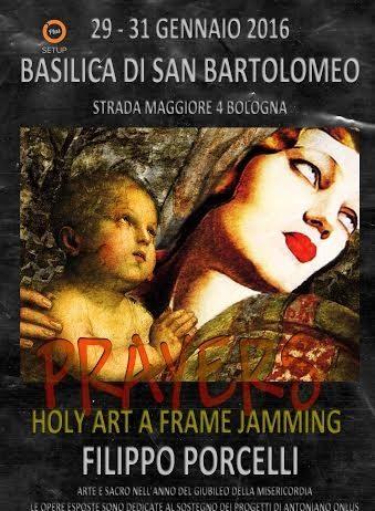 Filippo Porcelli – Prayers – Holy Art a Frame Jamming