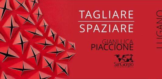 Gianluca Piaccione – Tagliare Spaziare