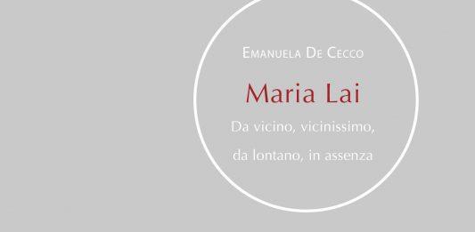 Emanuela De Cecco e Pietro Gaglianò presentano il libro Maria Lai. Rassegna Scripta