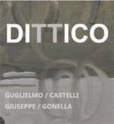 Guglielmo Castelli / Giuseppe Gonella – Dittico