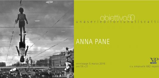 Anna Pane – Obiettivo50 una serie di fortunati scatti