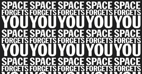 John Giorno – Space Forgets You