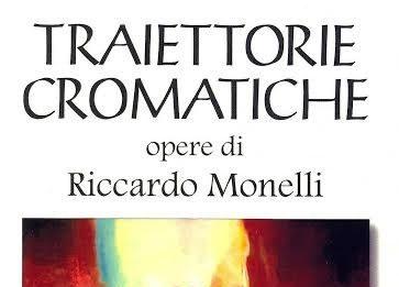 Riccardo Monelli – Traiettorie cromatiche