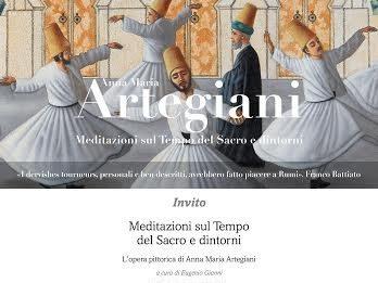 Anna Maria Artegiani – Meditazioni sul Tempo del Sacro e dintorni