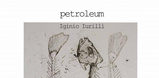 Iginio Iurilli – Petroleum