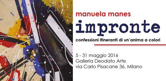Manuela Manes – Impronte. Confessioni itineranti di un'anima a colori