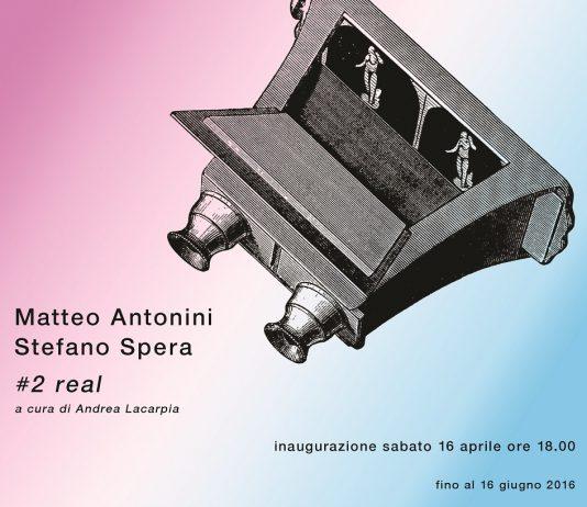 Matteo Antonini / Stefano Spera – #2real