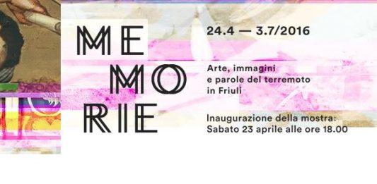 MEMORIE – Arte, immagini e parole del terremoto in Friuli