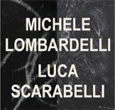 Michele Lombardelli / Luca Scarabelli