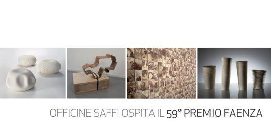 Officine Saffi Ospita il 59° Premio Faenza