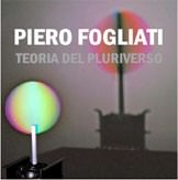 Piero Fogliati – Teoria del Pluriverso