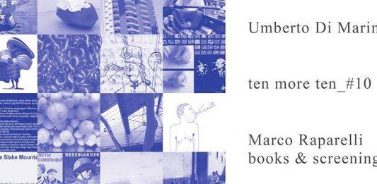 ten more ten_#10: Marco Raparelli – Books & Screening