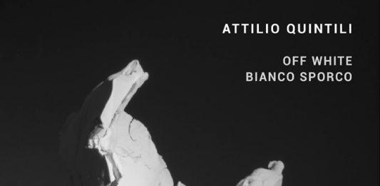 Attilio Quintili – Bianco Sporco/Off-White
