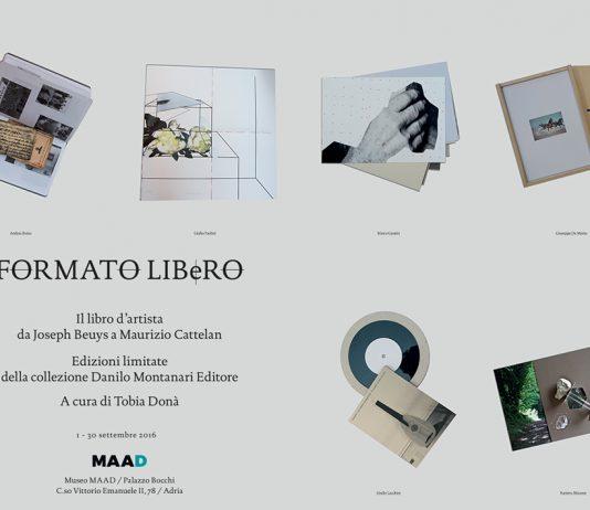 FORMATO LIBeRO. Il libro d'artista da Joseph Beuys a Maurizio Cattelan.