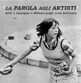 La parola agli artisti. Arte e impegno a Milano negli anni Settanta