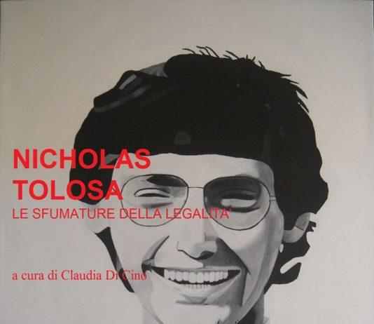 Nicholas Tolosa – Le sfumature della legalità