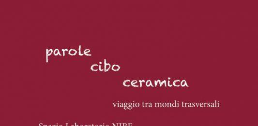 Parole / Cibo / Ceramica ad Argillà Italia 2016