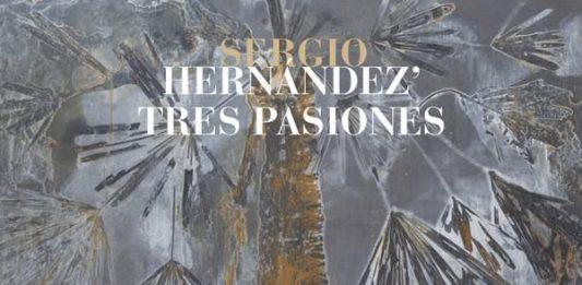Sergio Hernández – Tres Pasiones
