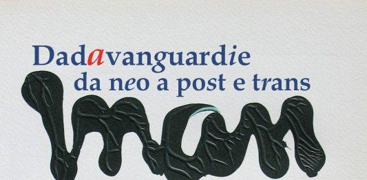 Dadavanguardie da neo a post e trans