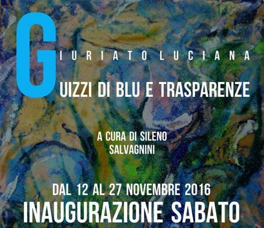 Luciana Giuriato – Guizzi di blu e trasparenze