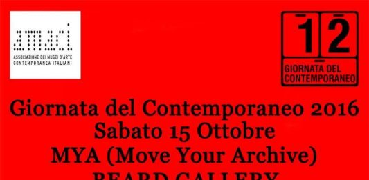 M.Y.A. ( Move Your Archive) & Beard Gallery con la 12^ Giornata del Contemporaneo 2016