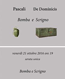 Pino Pascali / Gino De Dominicis – Bomba e Scrigno