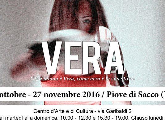 VERA: ogni donna è Vera, come vera è la sua storia
