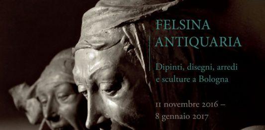 Felsina Antiquaria. Dipinti, disegni, arredi e sculture a Bologna