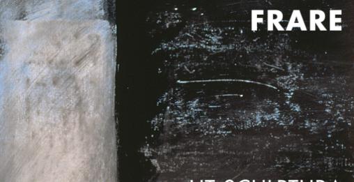 Giancarla Frare – Ut sculptura