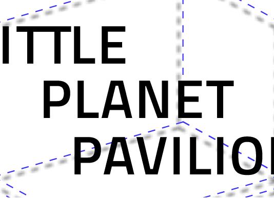 Little Planet Pavilion