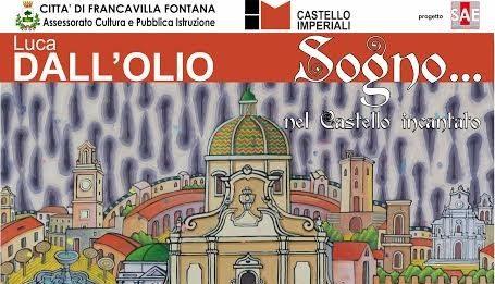 Luca Dall'Olio – Sogno… nel Castello incantato