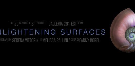 Serena Vittorini / Melissa Pallini – Enlightening surfaces