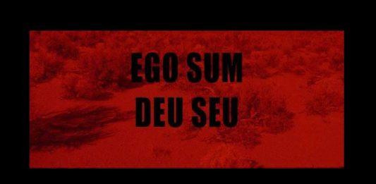 Ego Sum / Deu Seu