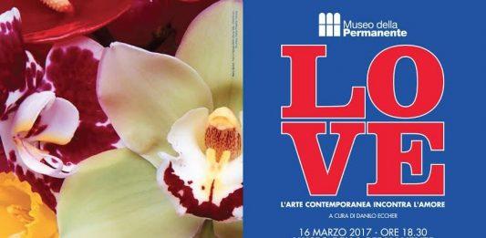 LOVE – L'Arte Contemporanea Incontra L'Amore