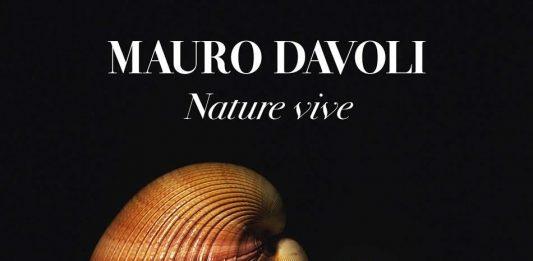 Mauro Davoli – Nature vive