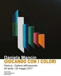 Daniela Mancin – Giocando con i colori