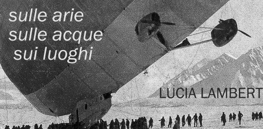 Lucia Lamberti – Sulle arie, sulle acque, sui luoghi