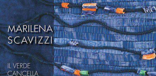 Marilena Scavizzi – Il verde cancella l'inchiostro