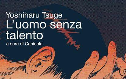 Yoshiharu Tsuge – L'uomo senza talento