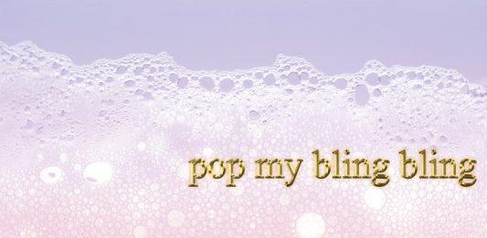 Pop my bling bling
