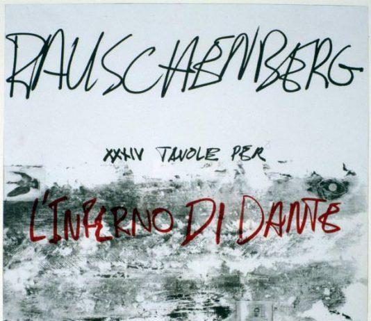 Robert Rauschenberg – L'Inferno di Dante – XXXIV Canti