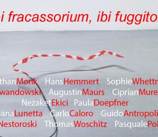 Ubi fracassorium, ibi fuggitorium