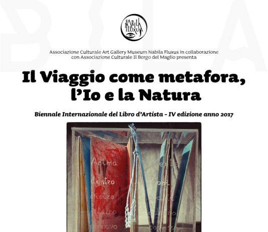 """IV BILA Biennale Internazionale Libro D'Artista. IL Viaggio Come Metafora  """"L'io e la natura"""""""