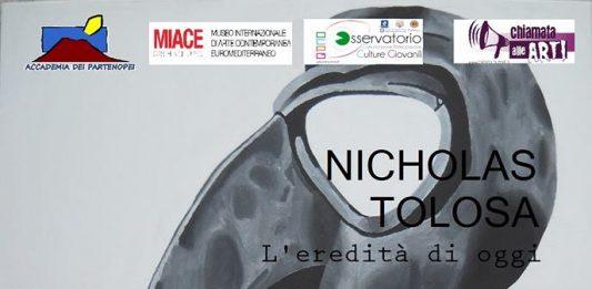 Nicholas Tolosa – L' eredità di oggi