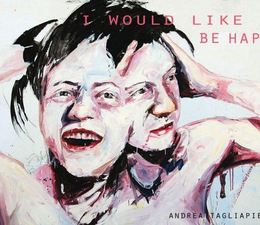Andrea Tegliapietra – I Would Like To Be Happy