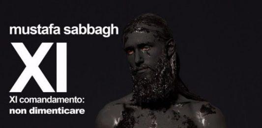 Mustafa Sabbagh – XI comandamento: non dimenticare