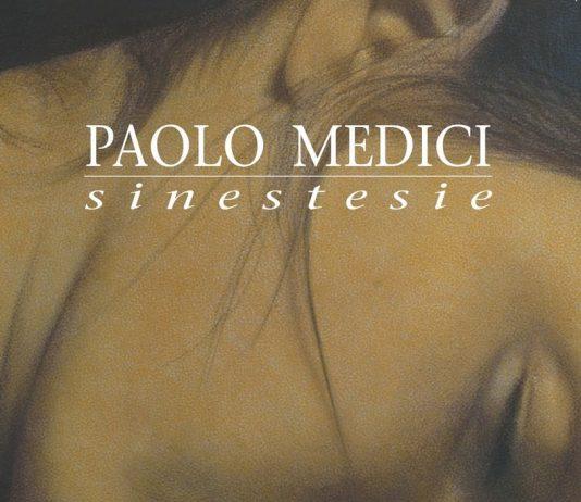 Paolo Medici – Sinestesie