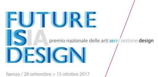 Premio Nazionale delle Arti 2017 – Sezione design. XII Edizione